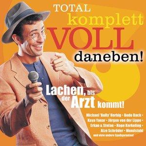 Image for 'Total komplett voll daneben'