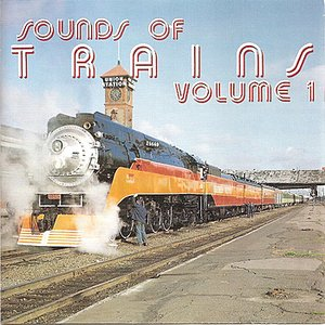Image for 'Sounds of Trains, Vol. 1'