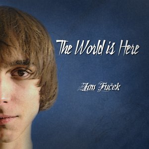 Image for 'The World Is Here'
