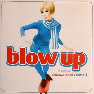 Bild för 'Blow Up Presents Exclusive Blend 3'