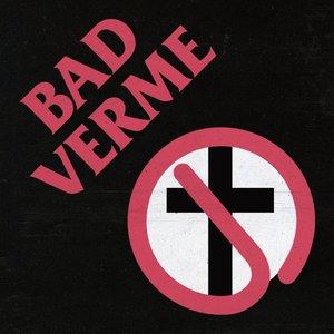 Imagem de 'Bad verme'