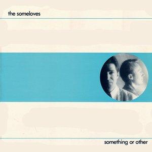 Bild för 'Something Or Other'