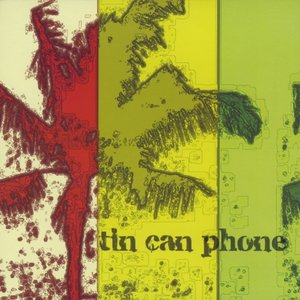 Image for 'Tin Can Phone'