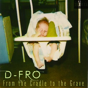Image for 'From the Cradle to the Grave'