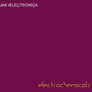 Image for 'ElectroChemicals'