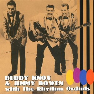 Image for 'Buddy Knox & Jimmy Bowen'