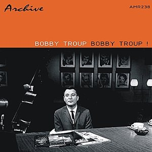 Image for 'Bobby Troup!'