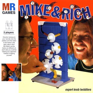 Image for 'Mike & Rich: Expert Knob Twiddlers'
