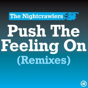 Image for 'Push The Feeling On [remixes]'
