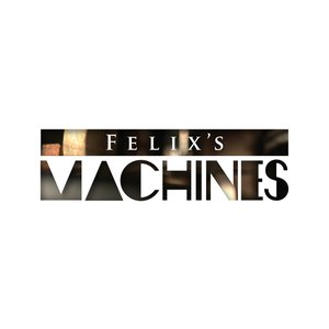 Image for 'Felix's Machines EP'