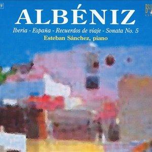Image for 'Albéniz: Piano Music (feat. piano: Esteban Sánchez)'