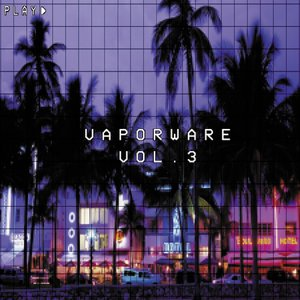 Image for 'Vaporware Vol. 3'