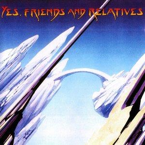 Imagem de 'Yes, Friends And Relatives'