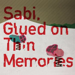 Image for 'Glued on Thin Memories'