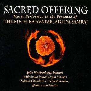 Image for 'Sacred Offering - Music Performed In The Presence Of The Ruchiraavatar, Adi Da Samraj'
