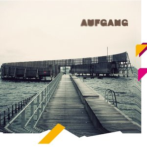 Image for 'Aufgang'