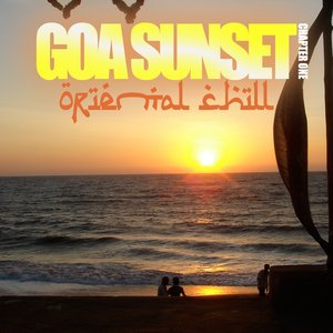 Image for 'Goa Sunset (Oriental Chill, Chapter One)'