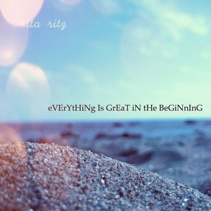 Image for 'Everything is great in the beginning'