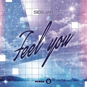 Image for 'Feel You'