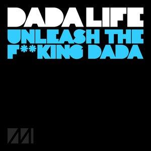 Bild für 'Unleash The F**king Dada'