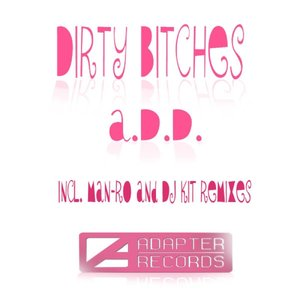 Image for 'Dirty Bitches'