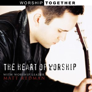 Image for 'The Heart of Worship'
