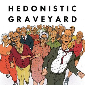 Image for 'Hedonistic Graveyard - Single'
