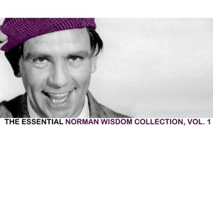 Image for 'The Essential Norman Wisdom Collection, Vol. 1'