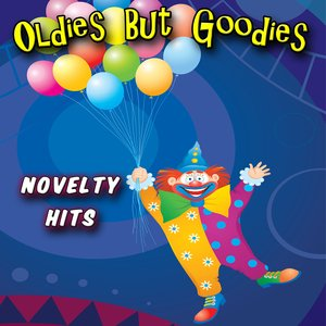 Imagen de 'Oldies But Goodies - Novelty Hits'