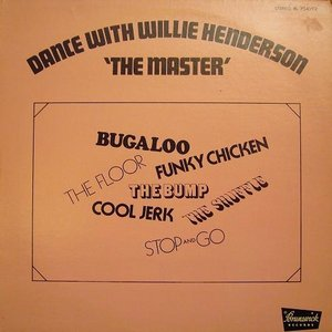 """Image pour 'Dance With Willie Henderson """"The Master""""'"""