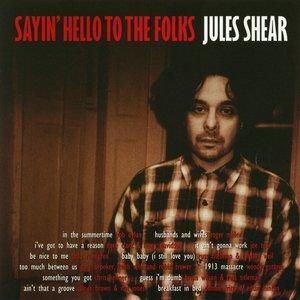 Image for 'Sayin' Hello To The Folks'