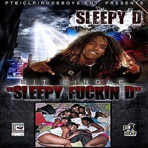 Immagine per 'Sleepy Fuckin' D'