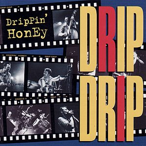 Image for 'Drip Drip'