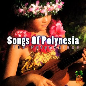 Image for 'Songs Of Polynesia'