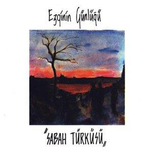 Image pour 'Sabah Türküsü'