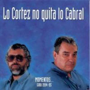 Image for 'Lo Cortez no quita lo Cabral'