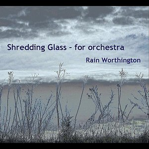 Image for 'Shredding Glass - For Orchestra - Single'