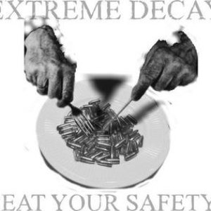 Image for 'eat your safety'