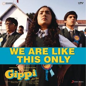 "Image pour 'We Are Like This Only (From ""Gippi"")'"