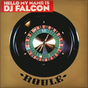 Image pour 'Hello My Name is DJ Falcon'