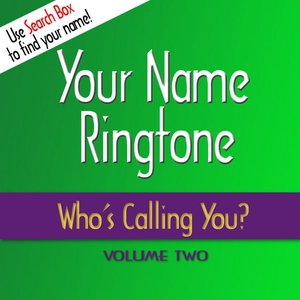 Image for 'Who's Calling You Ringtones, Vol. 2'