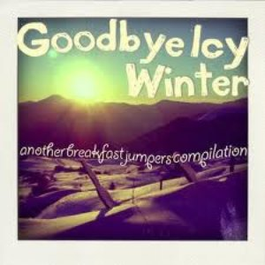 Image for 'Goodbye Icy Winter'