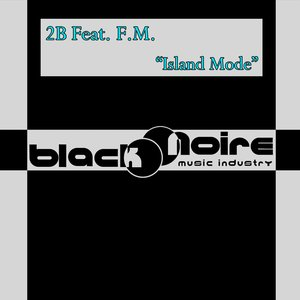 Image for 'Island Mode (feat. F.M.)'