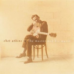 Bild für 'Chet Atkins - The Master And His Music'