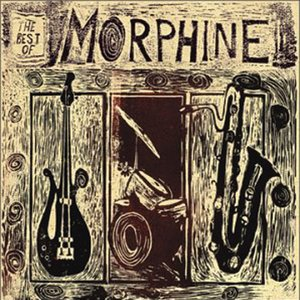 Image for 'The Best Of Morphine'