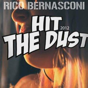 Image pour 'Hit the Dust 2012 (Crazibia Radio Edit)'