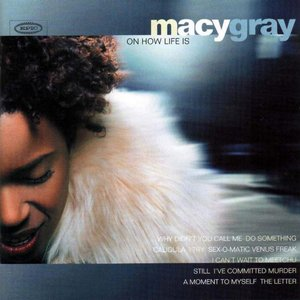 Immagine per 'Macy Gray On How Life Is'