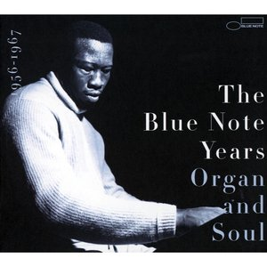 Image for 'The History of Blue Note - Volume 3: Organ And Soul'
