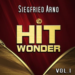 Image for 'Hit Wonder: Siegfried Arno, Vol. 1'