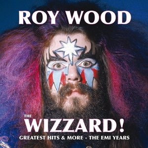 Image for 'The Wizzard! Greatest Hits And More - The EMI Years'